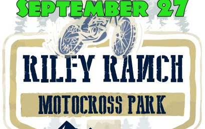ALERT: Riley Ranch Rescheduled Sept 27th